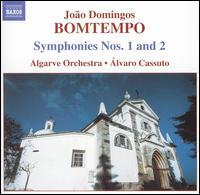 Jo�o Domingos Bomtempo: Symphonies Nos. 1 & 2 - Algarve Orchestra; Alvaro Cassuto (conductor)