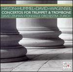 Haydn, Hummel, David, Wagenseil: Concertos for Trumpet & Trombone