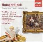 Humperdinck: HSnsel und Gretel [Highlights]