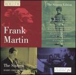 Frank Martin: Mass for Double Choir; Songs of Ariel; Ode a La Musique; etc.