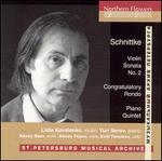 Schnittke: Violin Sonata No. 2; Congratulatory Rondo; Piano Quintet