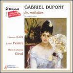 Gabriel Dupont: Les MTlodies
