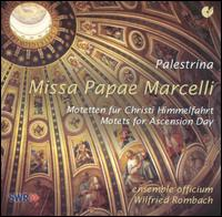 Palestrina: Missa Pap� Marcelli - Ensemble Officium; Wilfried Rombach (conductor)