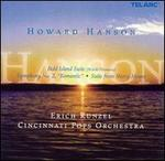 Howard Hanson: Bold Island Suite / Symphony No. 2 (Romantic) / Suite From Merry Mount / Fanfare for the Signal Corps