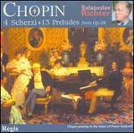 Chopin: 4 Scherzi & 13 Preludes from Op. 28