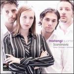 Scandinavia - Matangi Quartet