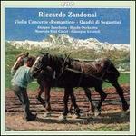 """Riccardo Zandonai: Violin Concerto """"Romantico""""; Quadri di Segantini"""