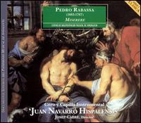 Pedro Rabassa: Miserere - Alicia Borges (mezzo-soprano); David Sagastume (counter tenor); Isabel Alvarez (soprano); Jordi Ricart (bass);...