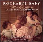 Rockabye Baby: Lullabies From Around the World