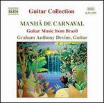 Mah� de Carnaval: Guitar Music from Brazil