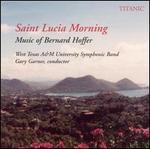Saint Lucia Morning: Music of Bernard Hoffer