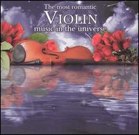 The Most Romantic Violin Music in the Universe - Akira Eguchi (piano); Baroque Strings Z�rich; Carmina Quartet; Chee-Yun (violin); I Solisti Italiani;...
