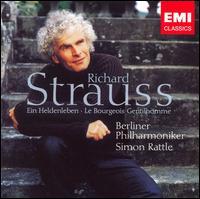 Richard Strauss: Ein Heldenleben; Le Bourgeois Gentilhomme - Guy Braunstein (violin); Berlin Philharmonic Orchestra; Simon Rattle (conductor)