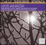 """Leos Jan�cek: Taras Bulba; Suite """"From the House of the Dead"""""""