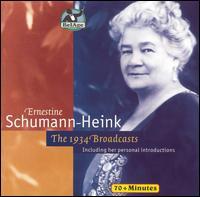 Ernestine Schumann-Heink: The 1934 Broadcasts - Ernestine Schumann-Heink (vocals)
