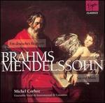 Brahms: Ein Deutsches Requiem; Mendelssohn: Sacred Music