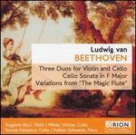 "Beethoven: Three Duos for Violin & Cello; Cello Sonata in F major; Variations for ""The Magic Flute"""