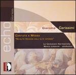 """Giacomo Carissimi: Cantata e Messa """"Sciolto Havena Dall' Alte Sponde"""""""