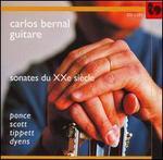 Sonates du XXe si�cle: Ponce, Scott, Tippett, Dyens