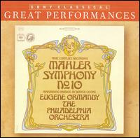 Mahler: Symphony No. 10 [Performing Version by Deryck Cooke] - Philadelphia Orchestra; Eugene Ormandy (conductor)
