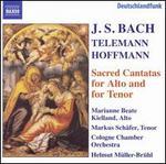 Bach, Telemann, Hoffmann: Sacred Cantatas for Alto & Tenor