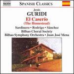 JTsus Guridi: El Caserfo (The Homestead)