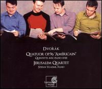 "Dvor�k: String Quartet Op. 96 ""American""; Piano Quintet Op. 81 - Jerusalem Quartet; Stefan Vladar (piano)"