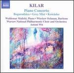 Kilar: Piano Concerto