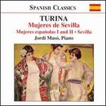 Turina: Mujeres de Sevilla