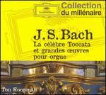 Bach: La c�lebre Toccata et grandes ?uvres pour orgue