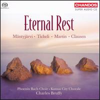 "Eternal Rest - Bryan ""Josh"" Taylor (bass); Kira Z. Rugen (alto); Kansas City Chorale (choir, chorus); Phoenix Bach Choir (choir, chorus)"