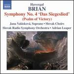 """Havergal Brian: Symphony No. 4 """"Das Siegeslied"""" (Psalm of Victory)"""
