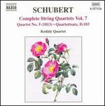 Schubert: Complete String Quartets, Vol. 7
