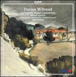 Darius Milhaud: Complete Piano Concertos