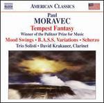 Paul Moravec: Tempest Fantasy; Mood Swings; B.A.S.S. Variations; Scherzo