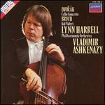Dvor�k: Cello Concerto; Bruch: Kol Nidrei