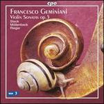 Geminiani: Violin Sonatas