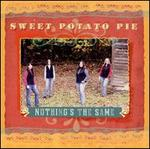 Nothing's the Same
