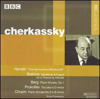 Handel: The Harmonius Blacksmith; Brahms: Variations & Fugue on a Theme by Handel; Etc. - Shura Cherkassky (piano)