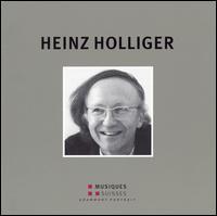 Grammont Portrait: Heinz Holliger - Bernard Haas (organ); Ensemble Contrechamps; Geneva Conservatory Students; Tabea Zimmermann (viola); Heinz Holliger (conductor)