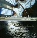 Jan Pieterszoon Sweelinck: Choral Works, Vol. 1