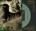 Purcell: Le Roi Arthur [Highlights]