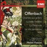 Offenbach: Extraits from Orph�e aux enfers, La Belle H�l�ne, La P�richole & La Vie Parisienne