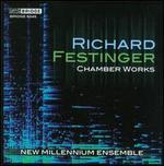 Richard Festinger: Chamber Works