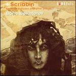 Scriabin: Sonatas, Preludes and Other Pieces
