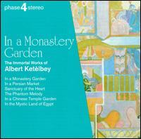 In a Monastery Garden - Josef Sakanov (violin); Royal Philharmonic Chorus (choir, chorus); Eric Rogers (conductor)