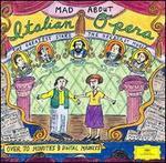 Mad About Italian Opera