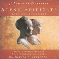 Domenico Cimarosa: Atene Edificata; Coro del Guerrieri - Alessia De Amicis (vocals); Alessia De Amicis (soprano); Alio Tempore Ensemble; Lindita Hisku (vocals);...