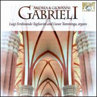 Andrea & Giovanni Gabrieli - Liuwe Tamminga (organ); Luigi Ferdinando Tagliavini (organ)