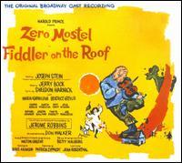 Fiddler on the Roof [Original Broadway Cast Recording] - Original Broadway Cast